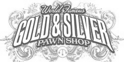World Famous Gold and Silver Pawn Shop
